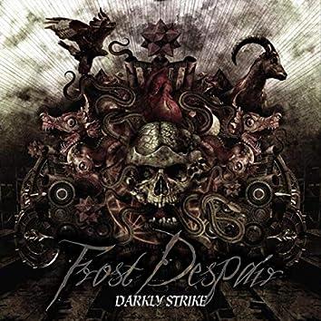 Darkly Strike
