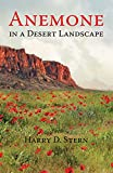 Anemone in a Desert Landscape (English Edition)