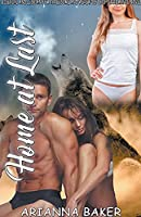 Home at Last: Bisexual and Lesbian FFM Threesome and Werewolf Shifter Romance Novel