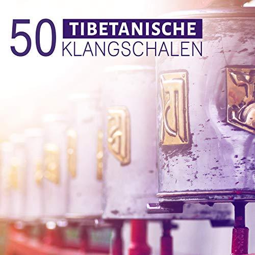 50 tibetanische Klangschalen: Meditationsmusik mit Naturgeräuschen für Chakra Heilung, Shakuhachi Flöte Musik, Zen Melodie, Entspannungsmusik und Ruhe instrumental Hintergrundmusik