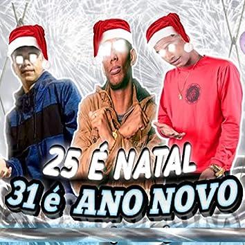 25 É Natal, 31 É Ano Novo (feat. MC GW)