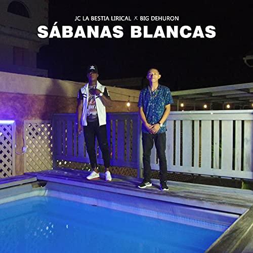 Sábanas Blancas [Explicit]