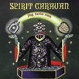 Jug Fulla Sun - Spirit Caravan