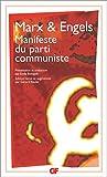 Le Manifeste du parti communiste by Karl Marx;Friedrich Engels(1999-01-04) - Editions Flammarion - 01/01/1999