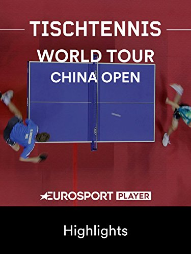 Tischtennis: China Open in Shenzhen (CHN) - Highlights