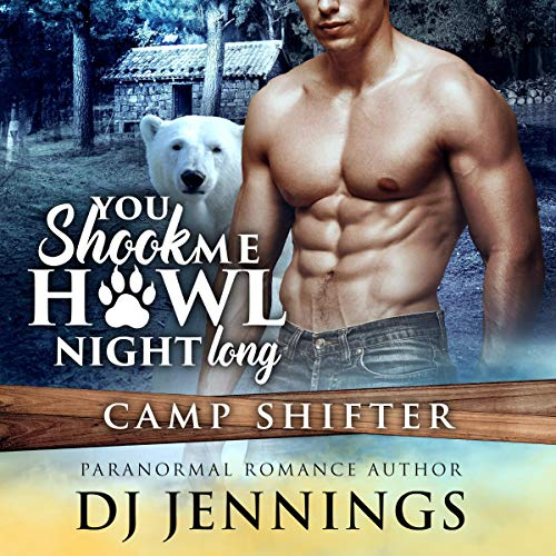 Couverture de You Shook Me Howl Night Long: Second Chance Fated Mates Romantic Comedy
