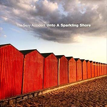 Unto a Sparkling Shore