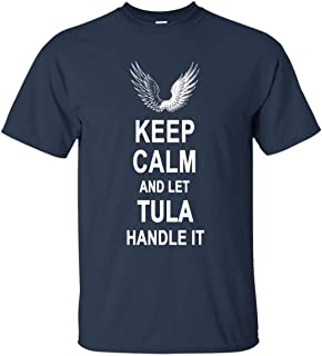 Keep Calm and Let Tula Handle It T-Shirt Happy Birthday Gifts for Men Women