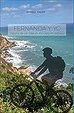 Fernanda y yo: Historia de un viaje en bicicleta en solitario