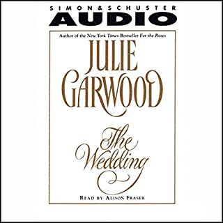 The Wedding                   By:                                                                                                                                 Julie Garwood                               Narrated by:                                                                                                                                 Alison Fraser                      Length: 3 hrs and 5 mins     22 ratings     Overall 3.4