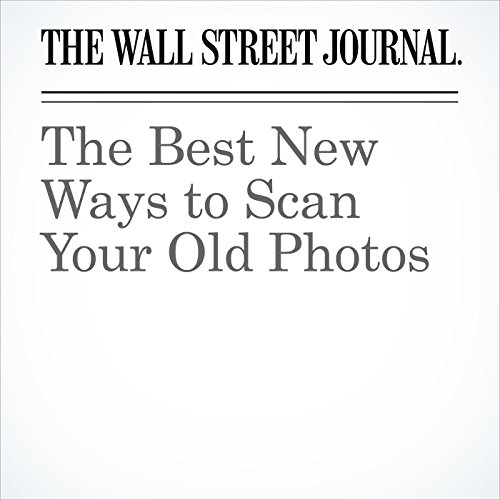 The Best New Ways to Scan Your Old Photos cover art