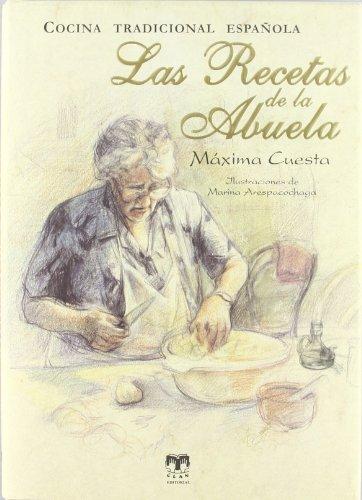 Las recetas de la Abuela: Cocina...