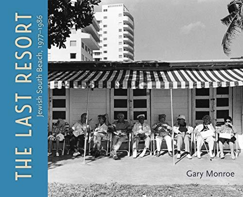The Last Resort: Jewish South Beach, 1977–1986