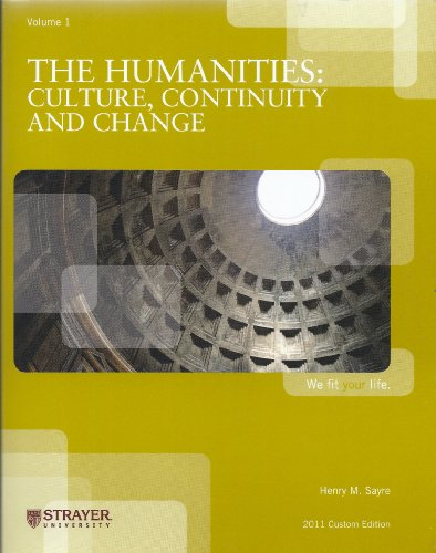 The Humanities: Culture, Continuity, and Change [Strayer University]