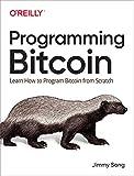 Song, J: Programming Bitcoin - Jimmy Song
