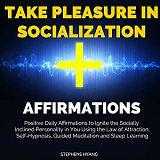 Take Pleasure in Socialization Affirmations audiobook cover art