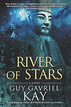 River of Stars by [Guy Gavriel Kay]