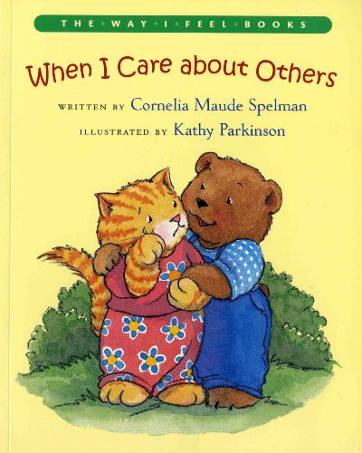 When I Care About Others (Way I Feel Books)