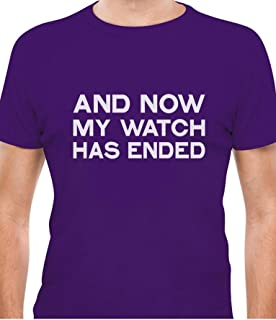 Tstars - Now My Watch Has Ended - Cool Gift Idea T-Shirt