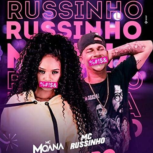 Rodrigo Fox, Mc Moana & Mc Russinho