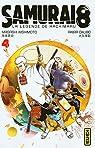 Samurai 8 - La légende de Hachimaru, tome 4 par Kishimoto