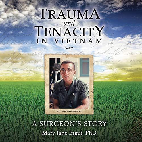 Trauma and Tenacity in Vietnam audiobook cover art