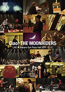 Ciao!THE MOONRIDERS LIVE 2011 [DVD]