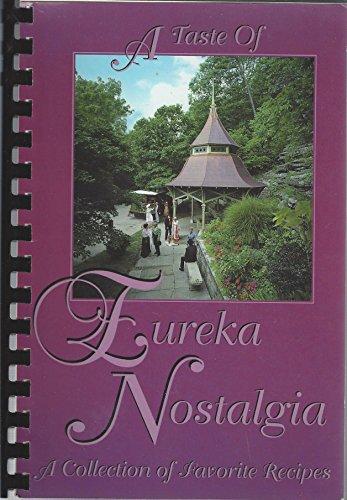 A Taste of Eureka Nostalgia - A Collection of Favorite Recipes