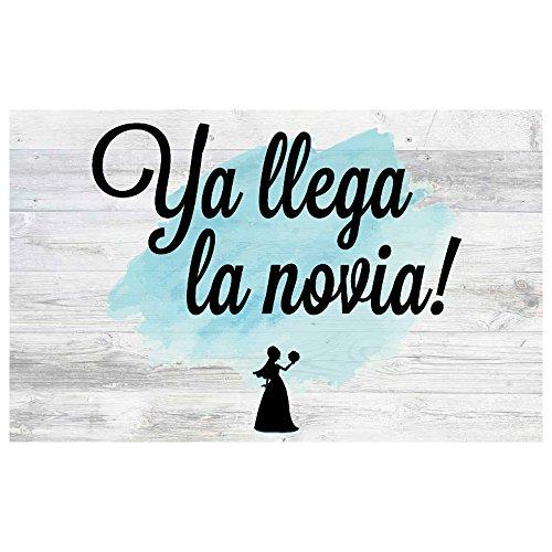 Cartel Ya LLega la Novia! | Decoración de boda (40x25cm) | Material PVC 5mm