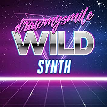 Wild Synth (Remastered)