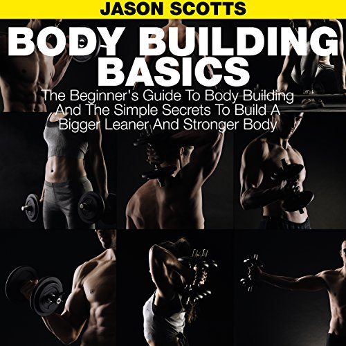 Body Building Basics audiobook cover art