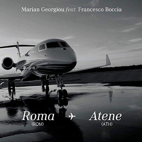 Roma - Atene (Greek / Italian Version) [feat. Francesco Boccia]