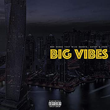 Big Vibes