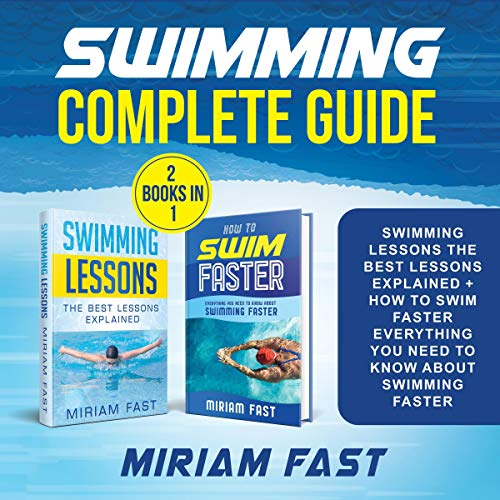 Swimming Complete Guide (2 Books in 1) cover art