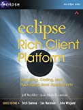 Eclipse Rich Client Platform, w. CD-ROM: Designing, Coding, and Packaging Java™ Applications - Jeff McAffer