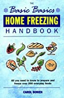 Home Freezing Handbook (Basic Basics)
