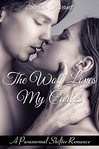 The Wolf Loves My Curves (English Edition)