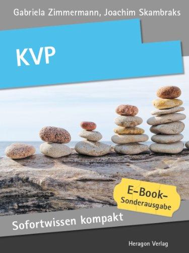 KVP. Verbesserungsprozesse in 50 x 2 Minuten. (Sofortwissen kompakt) (German Edition)