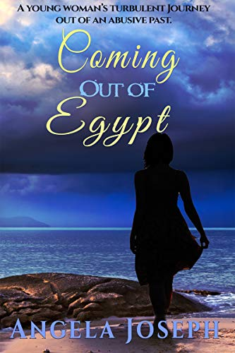 Book: Coming Out Of Egypt (The Egypt Series Book 1) by Angela Joseph