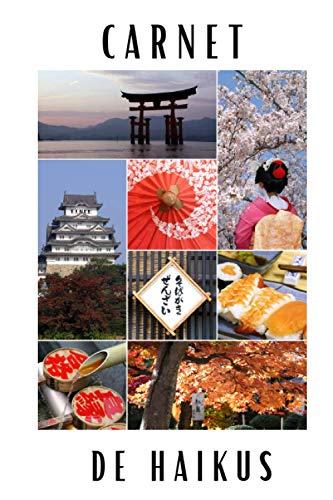 Carnet de Haikus: Livre Haiku Français I Japonais I Games I Temps Présent I Idée Cadeau pour les Artistes en Herbes I Facile & Simple