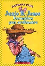 Junie B. Jones: Fermi?re Pas Ordinaire (French Edition)