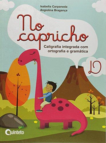 No Capricho - Caligrafia Integrada com Ortografia e Gramatica - D