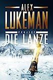 DIE LANZE (Project 2): Thriller - Alex Lukeman
