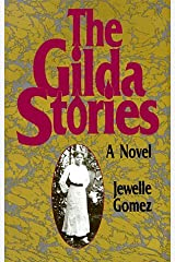 The Gilda Stories by Jewelle Gomez (1991-07-06) Paperback