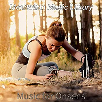 Music for Onsens