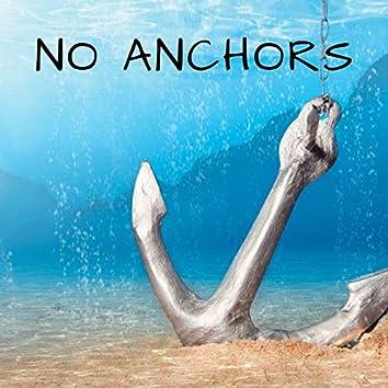 No Anchors