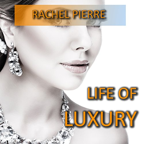 Life of Luxury audiobook cover art