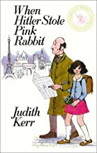 When Hitler Stole Pink Rabbit (celebration edition) by Judith Kerr (14-Jun-2013) Hardcover