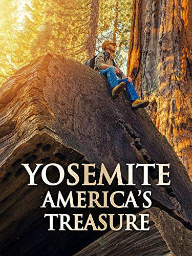 Yosemite: America's Treasure