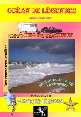 Océan de légendes : Volume 5, Morbihan (56)